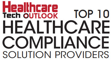 Top 10 Healthcare Compliance Solution Companies - 2019