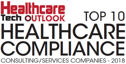 Top 10 Healthcare Compliance Consulting/Services Companies - 2018